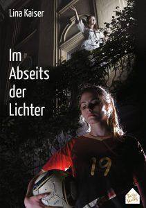 """Das Buchcover vom lesbischen Coming-out Roman """"Im Abseits der Lichter"""""""