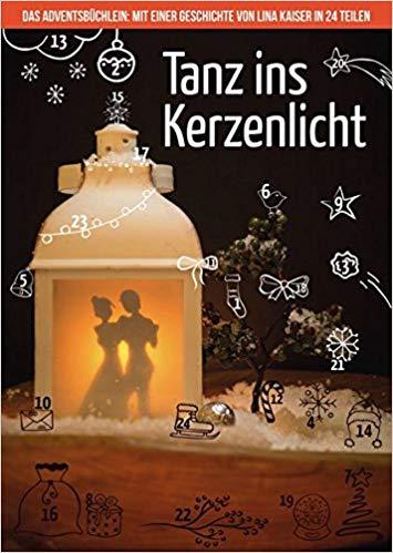 Tanz ins Kerzenlicht - Lina Kaiser - lesbisches Adventsbüchlein